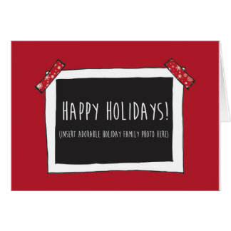 Happy Holidays Funny Card (Insert photo here)