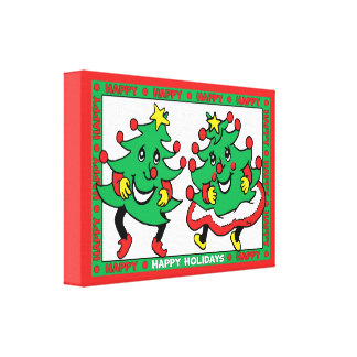 Happy Holidays Funny Dancing Christmas Trees Stretched Canvas Prints