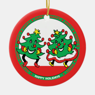 Happy Holidays Funny Dancing Christmas Trees Ceramic Ornament