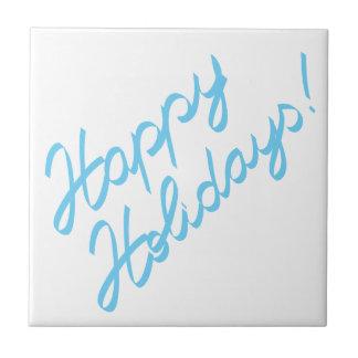 happy holidays  handwriting ceramic tile