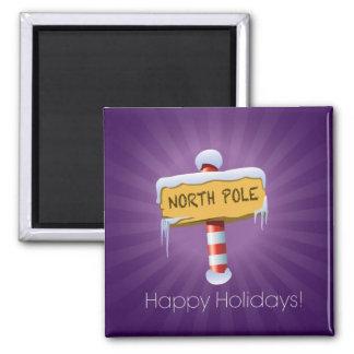 Happy Holidays North Pole Magnet