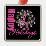 Happy Holidays Pink Ribbon - Breast Cancer Ornament