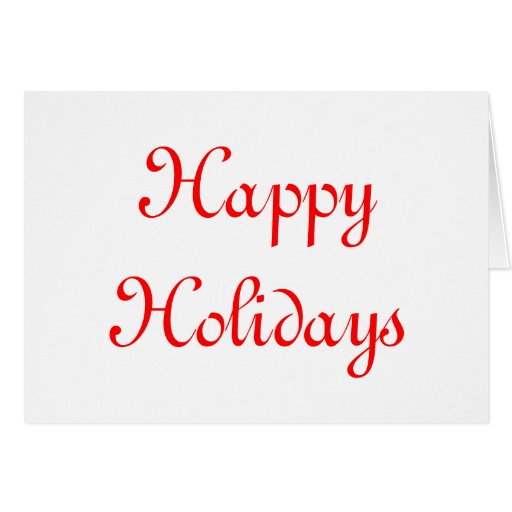 Happy Holidays. Red and White. Festive. Greeting Card