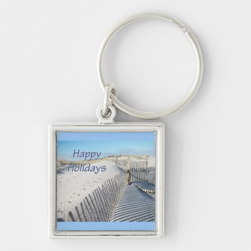 Happy Holidays Sand Dunes and Fences Key Chains
