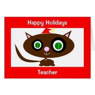 Happy Holidays, Teacher Greeting Card