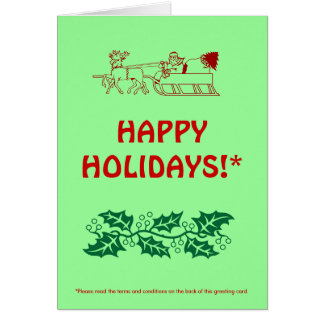 HAPPY HOLIDAYS!* (with fine print) Greeting Card