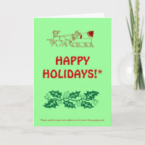 HAPPY HOLIDAYS!* (with fine print) Holiday Card