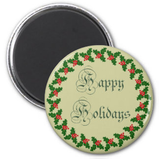 Happy Holidays With Holly Wreath Refrigerator Magnet