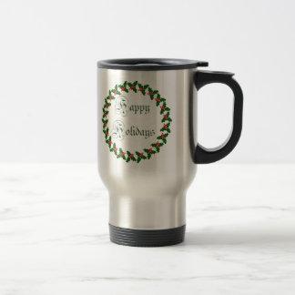 Happy Holidays With Holly Wreath Travel Mug