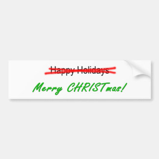 Happy Holidays X-out Merry Christmas Bmpr. Sticker