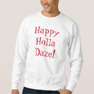 HAPPY HOLLA DAZE shirt