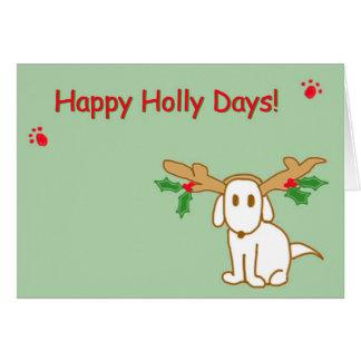Happy Holly Days! Card