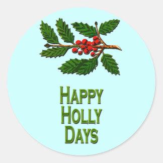 Happy Holly Days Classic Round Sticker
