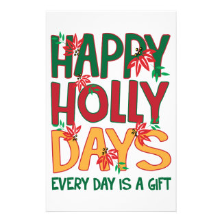 Happy Holly days Every Day Is Gift Customized Stationery