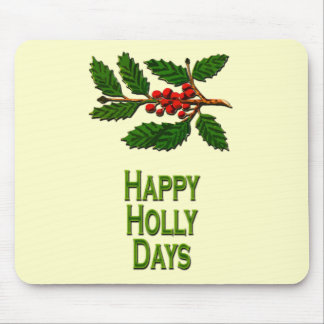 Happy Holly Days Mouse Pad