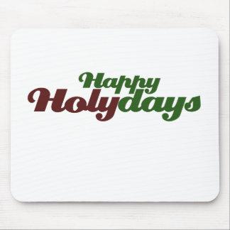 Happy HOLYdays celebrate Jesus Mouse Pads