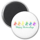 Happy Homodays (Rainbow Christmas Trees) Fridge Magnets