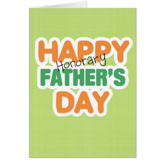 Happy Honorary Fathers Day Card
