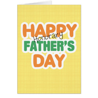 Happy Honorary Fathers Day Greeting Card