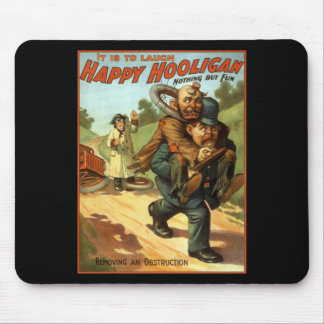 Happy Hooligan - Removing an Obstruction Mouse Pad