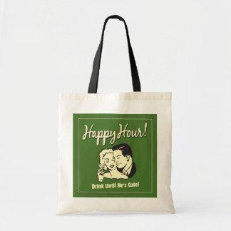 Happy Hour: Drink Until He's Cute Tote Bag