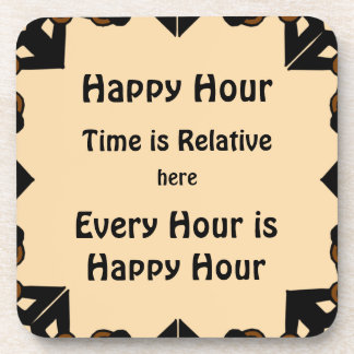 Happy Hour is Every Hour Tan Beverage Coaster