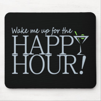 Happy Hour mousepad, customize Mouse Pad
