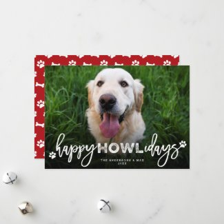 Happy Howlidays Brush Script Dog Lover Photo Pet Holiday Card