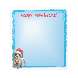 Happy Howlidays Miniature Poodle Note Pad