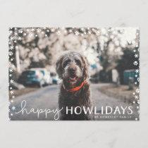 Happy Howlidays Pet Lover Holiday Photo Card