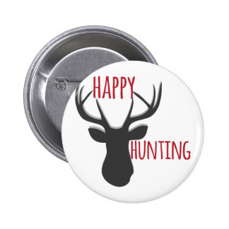 Happy Hunting Pinback Button