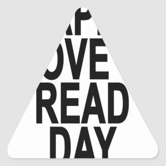 Happy I Love to Read Day.png Triangle Sticker
