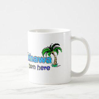 Happy in Okinawa - I was born here - Mug
