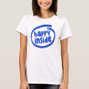 Happy Inside Tshirt