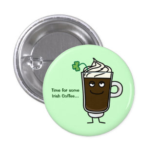 Happy Irish Coffee Pins