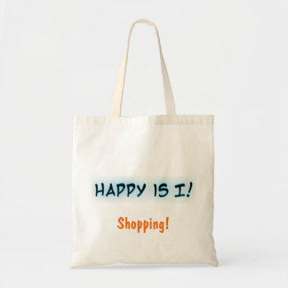 Happy is I! Shopping! Gift bag. Tote Bag