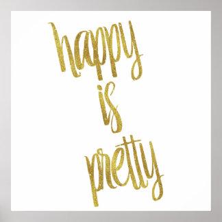 Happy is Pretty Quote Faux Gold Foil Glitter Poster