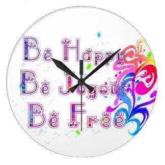 Happy joyous and Free Large Clock
