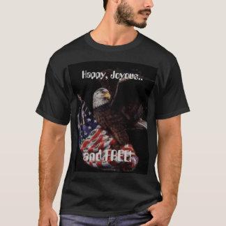 Happy Joyous and Free T-Shirt