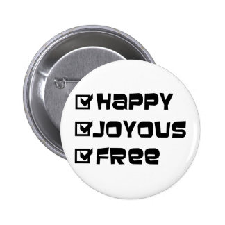 Happy Joyous Free 2 Inch Round Button
