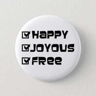 Happy Joyous Free Button