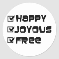 Happy Joyous Free Classic Round Sticker