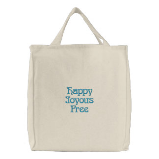Happy Joyous Free Embroidered Bag