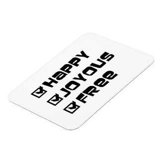Happy Joyous Free Magnet