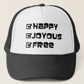 Happy Joyous Free Trucker Hat