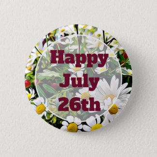 Happy July 26th Floral Pretty Happy Message Button