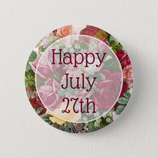 Happy July 27th Floral Pretty Happy Message Button