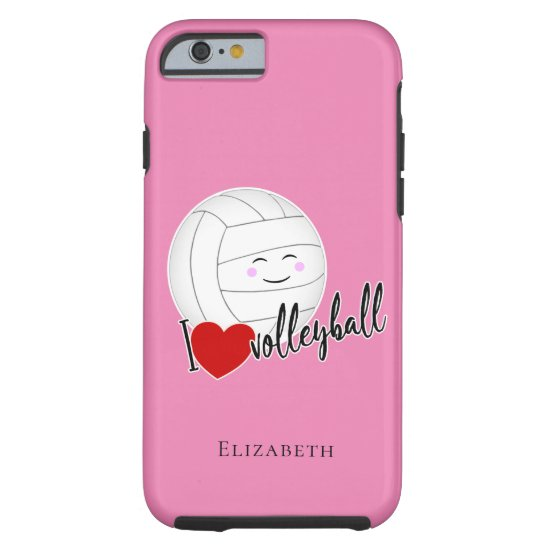 """happy kawaii """"I love volleyball"""" typography pink Tough iPhone 6 Case"""