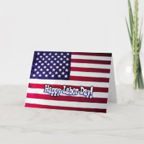 Happy Labor Day - American Flag Card