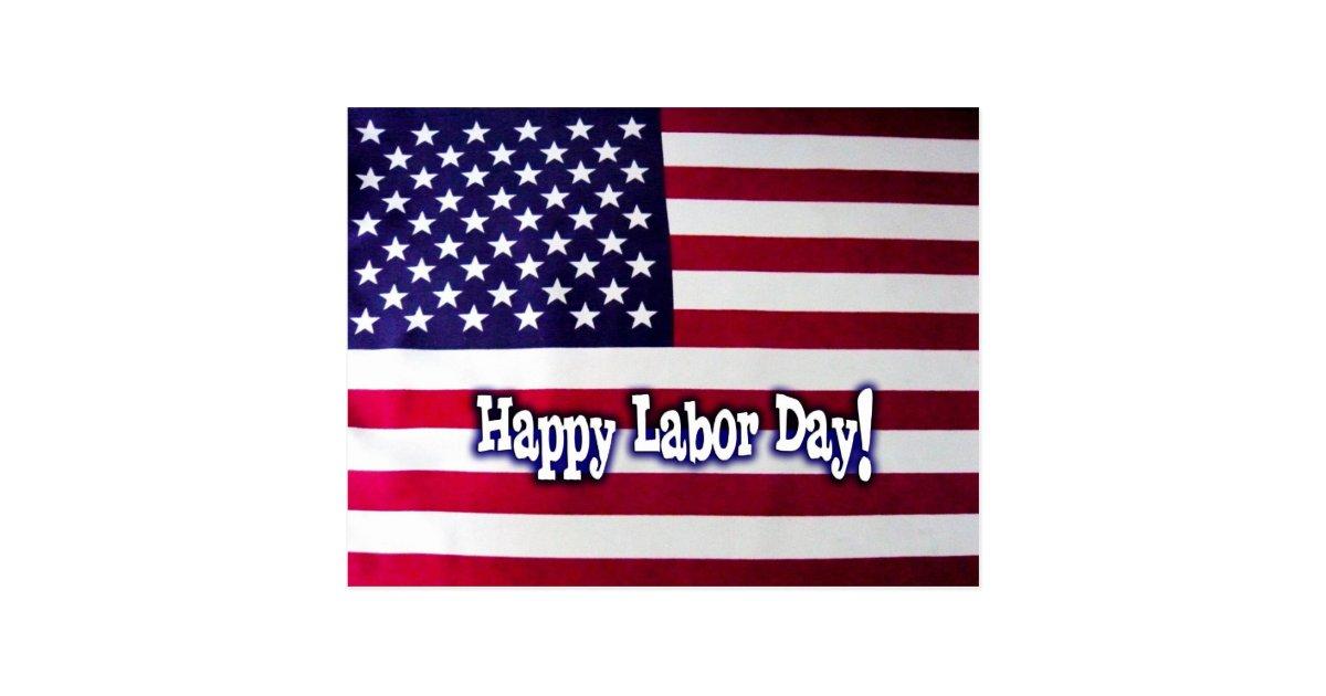 Happy Labor Day American Flag Postcard Zazzle Com